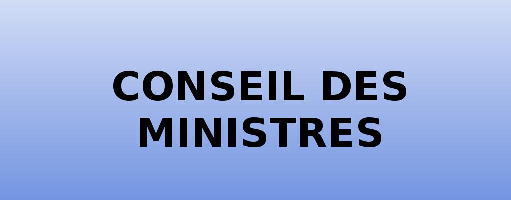 Bénin : Compte rendu du conseil des ministres du 06 Septembre 2017