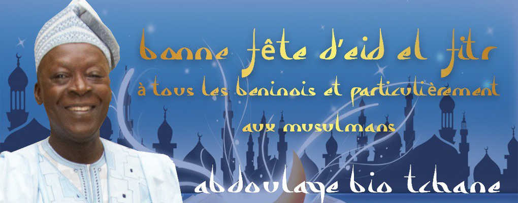 Bénin : Message du ministre Bio Tchané à l'occasion de l'EID EL FITR